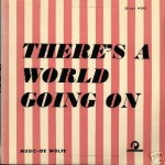 There's A World Going On cover art.