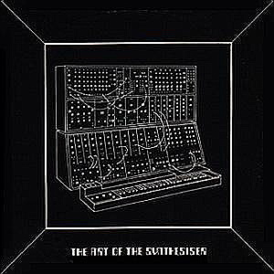 The Art Of The Synthesizer cover art.