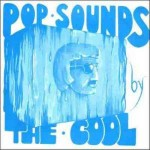 "Pop Sounds By ""The Cool"" cover art."