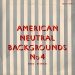 American Neutral Backgrounds No. 4 cover art.