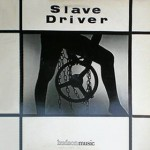 Slave Driver cover art.